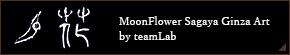 MoonFlower Sagaya Ginza Art by teamLab